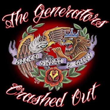 Split - The Generators / Crashed Out - Blood, Sweat & Glory - 10LP