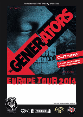 Tourposter- The Generators- Life gives, life takes