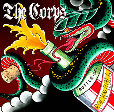 Corps,The - A bottle of Rock'n'Roll- CD