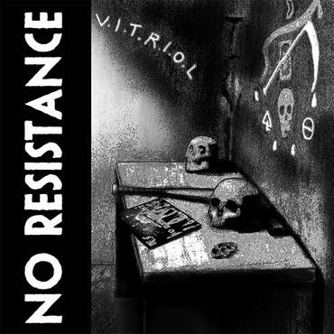 No Resistance - V.I.T.R.I.O.L LP (lim 300)