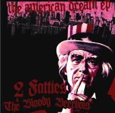 2 Fatties & The Bloody Beerbois - The american deam - Single