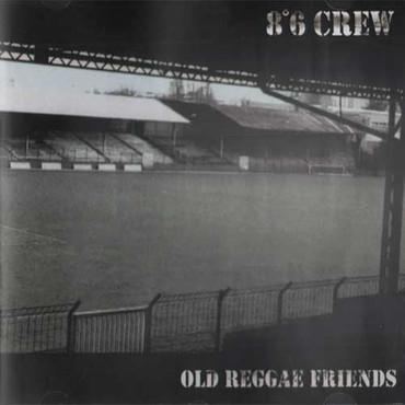 """8°6 Crew """"Old Reggae Crew"""" CD"""