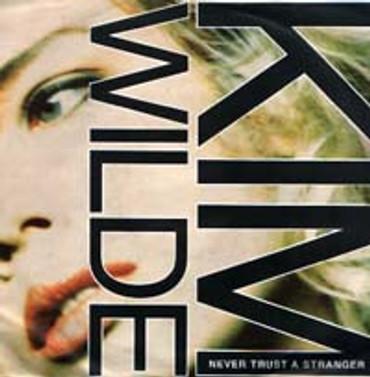 Kim Wilde- Never Trust a Stranger