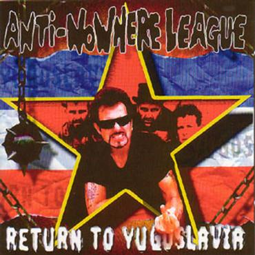 Anti-Nowhere League - return to yugoslavia (CD)