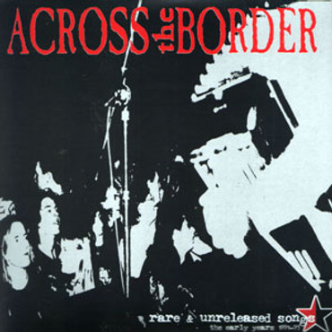 Across the border - rare&unreleased songs (7 Inch)