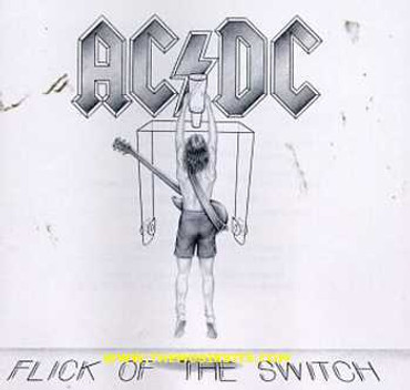 AC/DC AC DC FLICK OF THE SWITCH