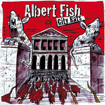 Albert Fish - City Rats - Single