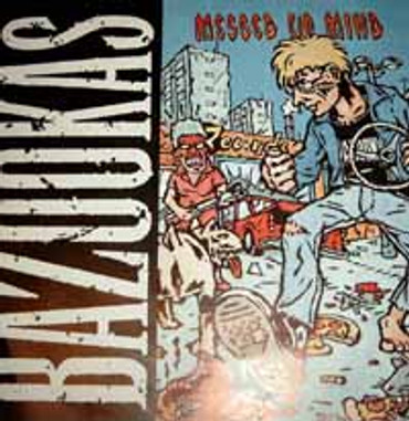 Bazookas- messed up mind- Single
