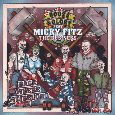 "Booze & Glory feat: Micky Fitz - Back Where We Belong 7""- Single"