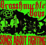 Brassknuckle Boys - Songs about fighting LP (lim. 125, white/bl.