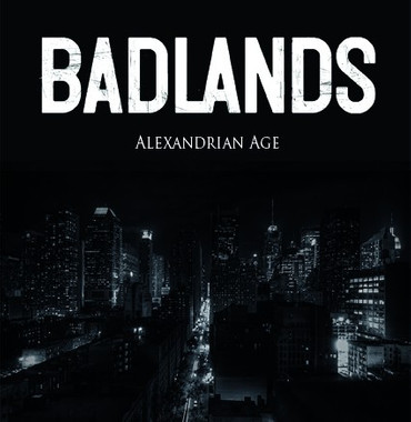 Badlands - Alexandrian Age LP