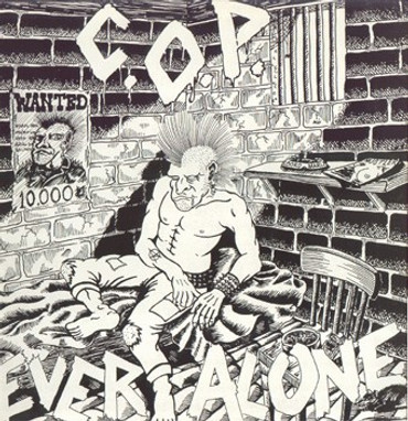 C.O.P. - ever alone (LP)