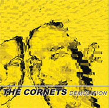 Cornets (the) - Demolition- CD