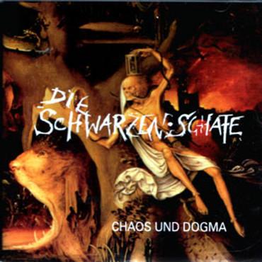 Die schwarzen Schafe - Chaos und Dogma - CD