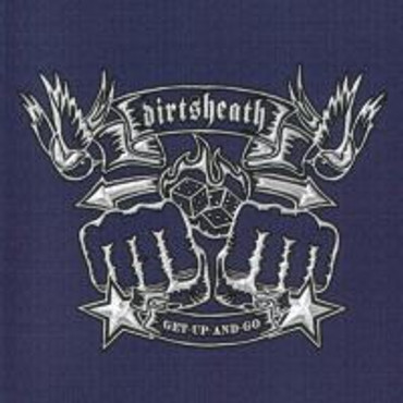 "Dirtsheath - ""get up and go"" CD"