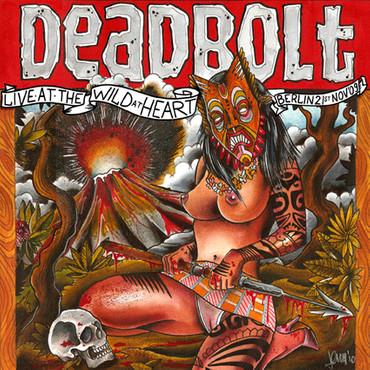 DEADBOLT - LIVE AT THE WILD AT HEART - Doppel CD