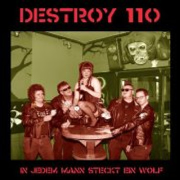 Destroy 110- In Jedem Mann steckt ein Wolf- CD