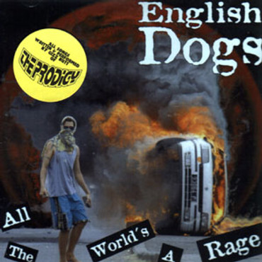 English Dogs - All the World´s A Rage (CD)