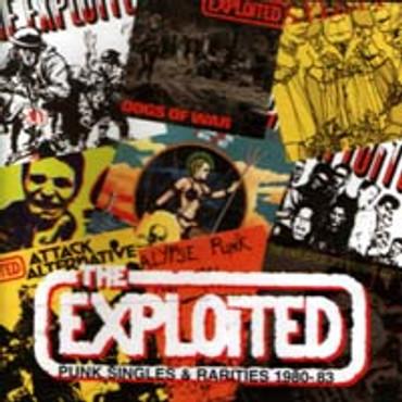 Exploited (the) - Punk Singles & Rarities 1980-83 - CD