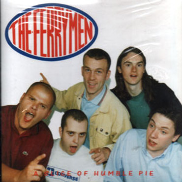 Ferrymen (the) - A Slice of Humble Pie - CD