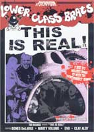 Lower Class Brats - This is Real DVD+CD