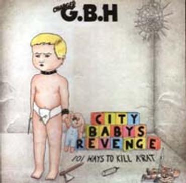 GBH- City Babys Revenge- (CD)