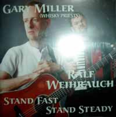 Gary Miller (whisky Priests)- stand fast/stand ready- CD