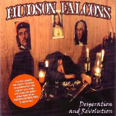 HUDSON FALCONS- Desperation and revolution CD