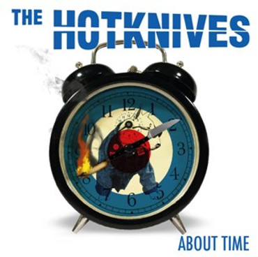 Hotknives (the) - About Time - CD