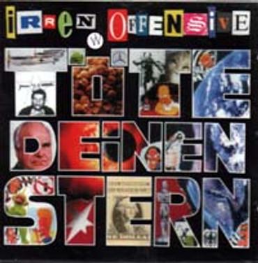 Irrenoffensive- Töte deinen Stern- (CD)