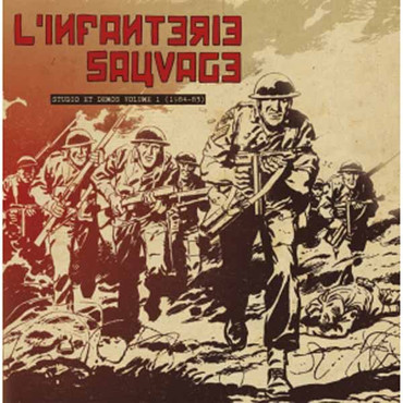 "L'Infanterie Sauvage ""Studio et demos volume 1 (1984-83)"" LP"