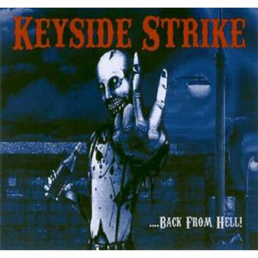 Keyside Strike ‎– ...Back From Hell- LP
