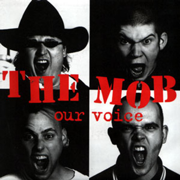 Mob (the) - our voice - Single