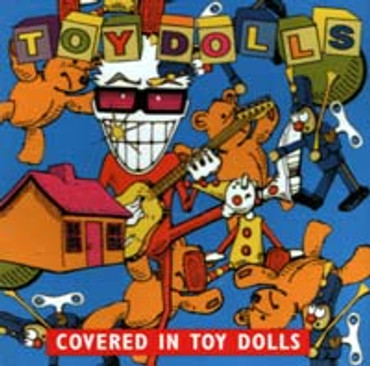 Toy Dolls- Covered in Toy Dolls- (CD)