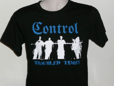 "Control- ""Troubled Times"" T-shirt"