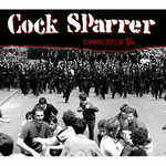 Cock Sparrer - Running Riot in 84 - CD 001