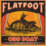 Flatfoot 56 - Odd Boat - LP 001