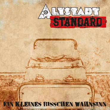 Altstadt Standard - Ein kleines bisschen Wahnsinn - CD