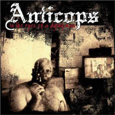 Anticops - In the eyes of a dying man - CD