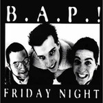 B.A.P.! - Friday Night - CD 001
