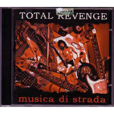 Total Revenge - Musica di Strada - CD