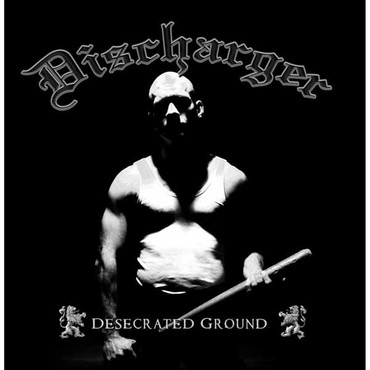 Discharger - Desecrated Ground - CD