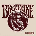 Bromure - a la Roquette - Single