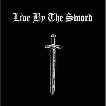 Live by the Sword - same - Single