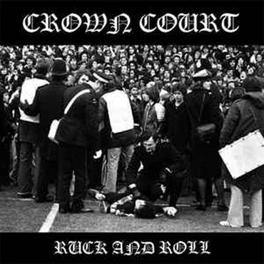 Crown Court - Ruck and Roll - Single