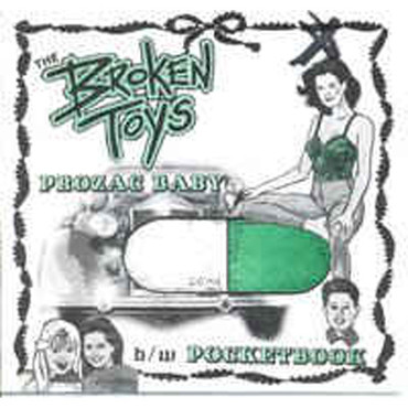 Broken Toys (the) - Prozac baby - Single