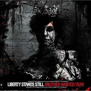 Liberty stands still - another wasted year - Single