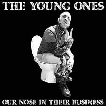 Young Ones (the) - our nose in their business - Single