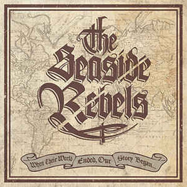"Seaside Rebels - when their world ended - our story began - 10""LP"