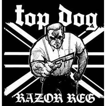 Top Dog - Razor Reg - CD